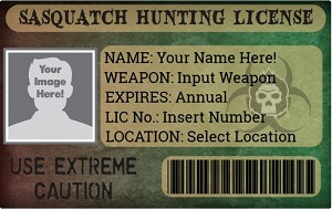 Sasquatch Hunting License